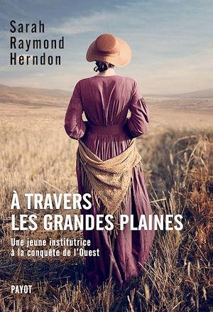 Téléchargez le livre :  A travers les Grandes Plaines