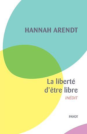 Téléchargez le livre :  La liberté d'être libre