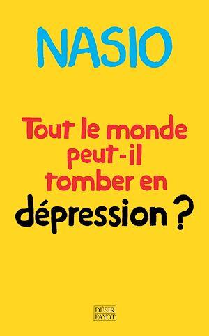 Téléchargez le livre :  Tout le monde peut-il tomber en dépression ?