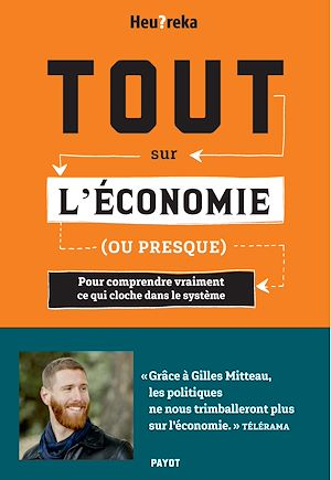Téléchargez le livre :  Tout sur l'économie, ou presque