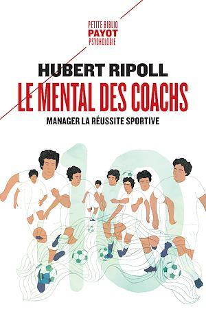 Téléchargez le livre :  Le Mental des coachs