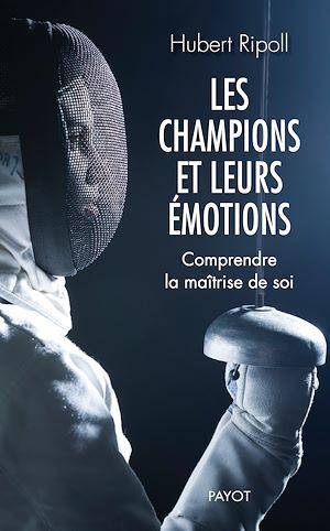Téléchargez le livre :  Les champions et leurs émotions