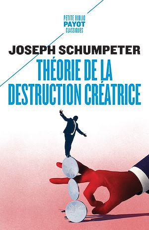 Téléchargez le livre :  Théorie de la destruction créatrice