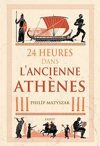 Télécharger le livre : 24 Heures dans l'ancienne Athènes