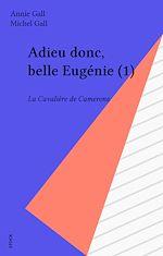 Télécharger cet ebook : Adieu donc, belle Eugénie (1)