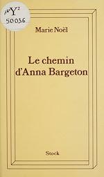 Télécharger le livre :  Le chemin d'Anna Bargeton