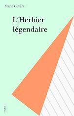 Télécharger cet ebook : L'Herbier légendaire