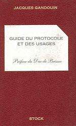Télécharger le livre :  Guide du protocole et des usages
