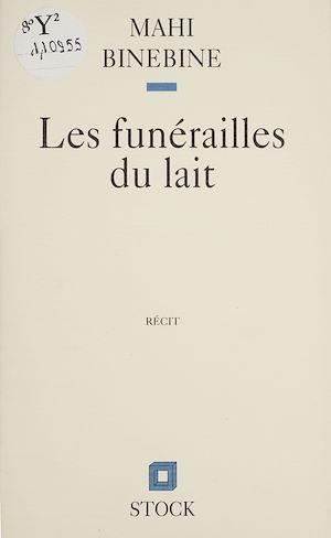 Téléchargez le livre :  Les Funérailles du lait