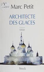 Télécharger le livre :  L'Architecte des glaces