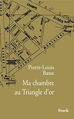 Télécharger le livre :  Ma chambre au Triangle d'or