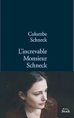 Télécharger le livre :  L'increvable Monsieur Schneck