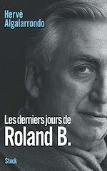 Télécharger le livre :  Les derniers jours de Roland B