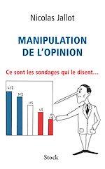 Télécharger le livre :  Manipulation de l'opinion