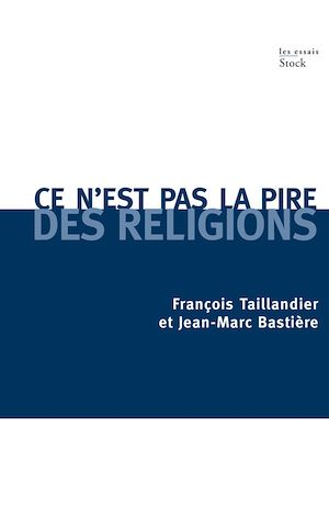 Téléchargez le livre :  Ce n'est pas la pire des religions