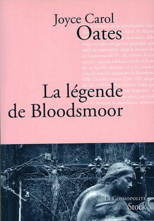 La légende de Bloodsmoor   Oates, Joyce Carol