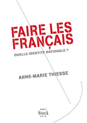 Téléchargez le livre :  Faire des Français
