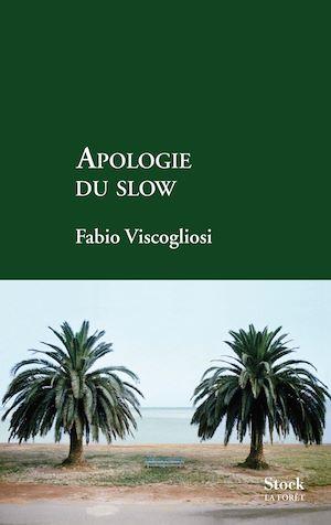 Téléchargez le livre :  Apologie du slow