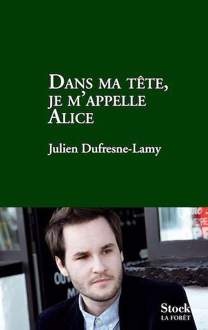 Téléchargez le livre :  Dans ma tête je m'appelle Alice