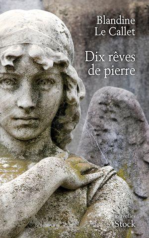 Téléchargez le livre :  Dix rêves de pierre
