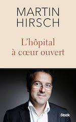 Télécharger le livre :  L'hôpital à coeur ouvert