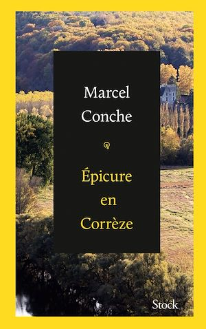 Téléchargez le livre :  Epicure en Corrèze