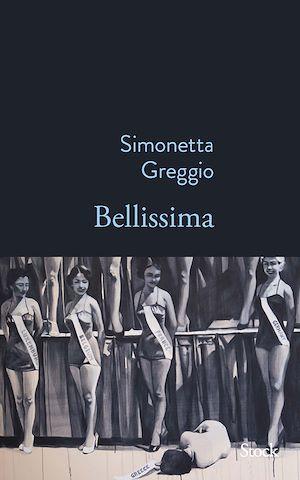 Bellissima | Greggio, Simonetta. Auteur