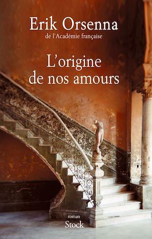 Téléchargez le livre :  L'origine de nos amours