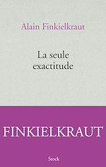Télécharger le livre :  LA SEULE EXACTITUDE