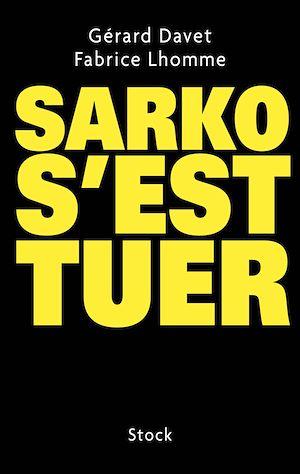 Téléchargez le livre :  Sarko s'est tuer