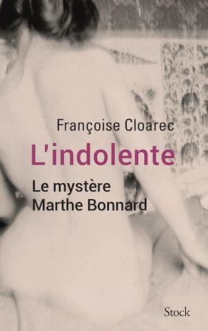 L'indolente | Cloarec, Françoise. Auteur
