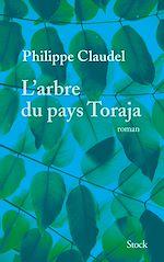Télécharger le livre :  L'arbre du pays Toraja