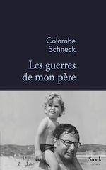 Télécharger le livre :  Les guerres de mon père