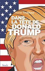 Télécharger cet ebook : Dans la tête de Donald Trump