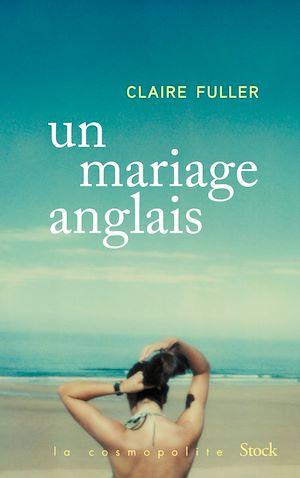 Un mariage anglais | Fuller, Claire. Auteur