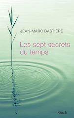 Télécharger le livre :  Les sept secrets du temps