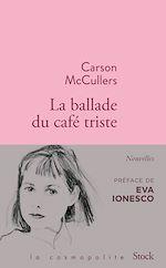 Télécharger cet ebook : La ballade du café triste et autres nouvelles
