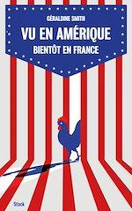 Télécharger le livre :  Vu en Amérique... Bientôt en France