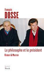 Télécharger le livre :  Le philosophe et le président