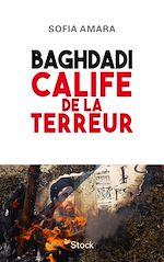 Télécharger le livre :  Baghdadi, calife de la terreur