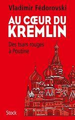 Télécharger le livre :  Au coeur du Kremlin