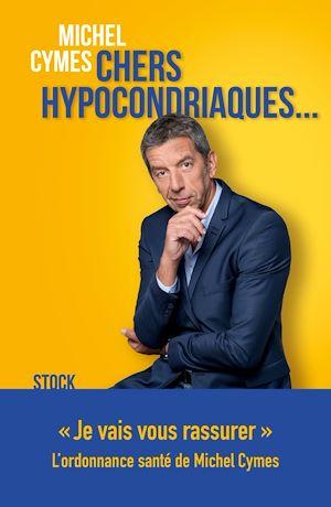 Chers hypocondriaques...