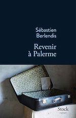 Télécharger le livre :  Revenir à Palerme