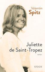 Télécharger le livre :  Juliette de Saint-Tropez