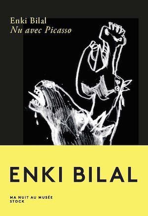 Nu avec Picasso | Bilal, Enki. Auteur