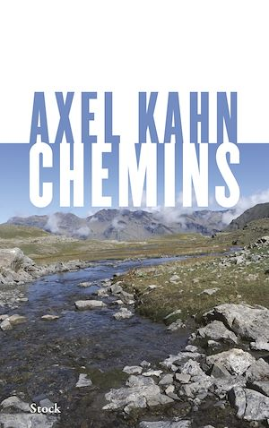 Chemins | Kahn, Axel. Auteur
