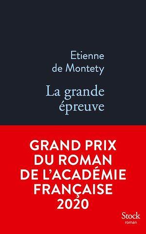 La grande épreuve GRAND PRIX ACADEMIE 2020 | de MONTETY, Etienne. Auteur