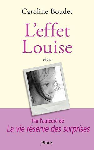Téléchargez le livre :  L'effet Louise