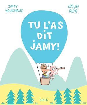 Téléchargez le livre :  Tu l'as dit Jamy