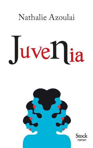 Juvenia | Azoulai, Nathalie. Auteur
